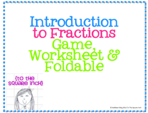 fractions foldable | tothesquareinch